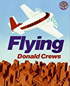 Flying by Donald Crews