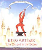Tales of King Arthur: The Sword in the Stone…