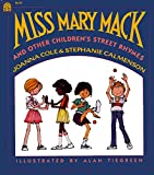 Cole, Joanna: Miss Mary Mack and Other Children's Street Rhymes