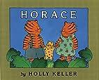 Horace by Holly Keller