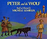 Lemieux, Michele: Peter and the Wolf