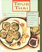True Thai: The Modern Art of Thai Cooking by…