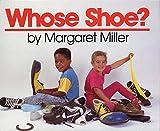 Miller, Margaret: Whose Shoe?