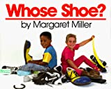Miller, Margaret: Whose Shoe?