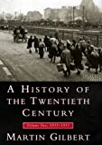 Gilbert, Martin: A History of the Twentieth Century: 1933-1951