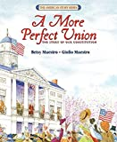 Maestro, Betsy: More Perfect Union