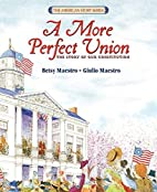 A More Perfect Union: The Story of Our…