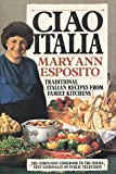 Esposito, Mary Ann: Ciao Italia: Traditional Italian Recipes from Family Kitchens