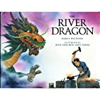 The River Dragon by Darcy Pattison