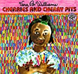 Williams, Vera B.: Cherries and Cherry Pits