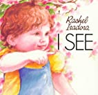 I See by Rachel Isadora