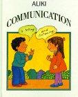 Aliki: Communication