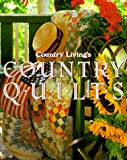 Place, Jennifer: Country Living's Country Quilts