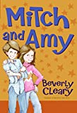 Cleary, Beverly: Mitch and Amy