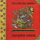 The El Paso Chile Company's Texas Border…