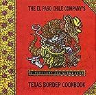 The El Paso Chile Company's Texas Border…