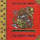 El Paso Chile Company's Texas Border…