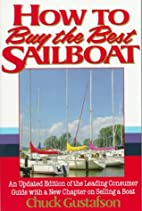 How to Buy the Best Sailboat: An Updated…