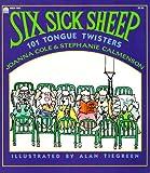 Cole, Joanna: Six Sick Sheep: 101 Tongue Twisters
