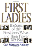 Anthony, Carl Sferrazza: First Ladies