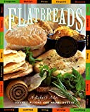 Alford, Jeffrey: Flatbreads and Flavors: A Baker's Atlas