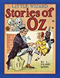 Baum, L. Frank: Little Wizard Stories of Oz