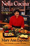 Esposito, Mary A.: Nella Cucina: Traditional Italian Cooking from the Host of Ciao Italia