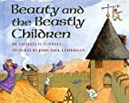 Beauty and the Beastly Children by Michael…