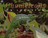 Darling, Kathy: Chameleons: On Location