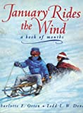 Otten, Charlotte: January Rides the Wind: A Book of Months