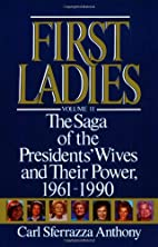 First Ladies Vol II by Carl Sferrazza…