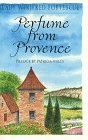Fortescue, Winifred: Perfume from Provence