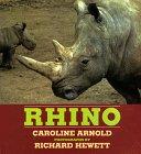 Rhino by Caroline Arnold