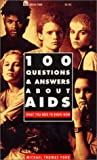 Ford, Michael T.: 100 Questions and Answers about AIDS: What You Need to Know