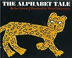 The Alphabet Tale by Jan Garten