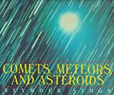 Simon, Seymour: Comets, Meteors, and Asteroids
