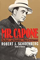 Mr. Capone by Robert J. Schoenberg