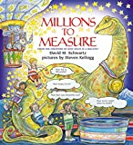Schwartz, David M.: Millions to Measure