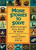 George Shannon: More Stories to Solve: Fifteen Folktales from Around the World