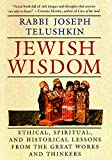Telushkin, Joseph: Jewish Wisdom: Ethical, Spiritual, and Historical Lessons from the Great Works and Thinkers