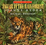Ryder, Joanne: Jaguar in the Rain Forest