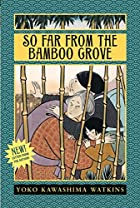 So Far from the Bamboo Grove by Yoko…