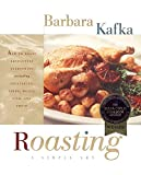 Kafka, Barbara: Roasting: A Simple Art