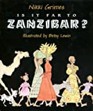 Grimes, Nikki: Is It Far to Zanzibar?: Poems About Tanzania