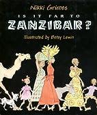 Is It Far to Zanzibar?: Poems About Tanzania…