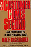 Rosenbluth, Hal F.: The Customer Comes Second