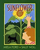 Sunflower by Miela Ford