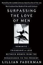 Surpassing the Love of Men: Romantic…