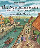 Maestro, Betsy: The New Americans : Colonial Times: 1620-1689