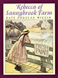 Glassman, Peter: Rebecca of Sunnybrook Farm